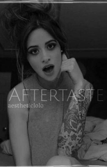 Aftertaste (Camren)