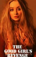 The Good Girl's Revenge by voidShane
