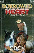 Barrowed Heart by sapphirehaven