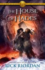 The House Of Hades (COMPLETED) by skybluesea