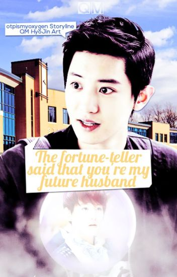 The Fortune-Teller Said That You're My Future Husband (PT-BR)