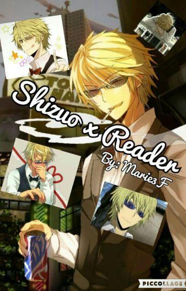 Shizuo x Reader
