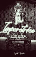 THR II: LA IMPERATRICE [SLOW UPDATE] by YukiMisaki5