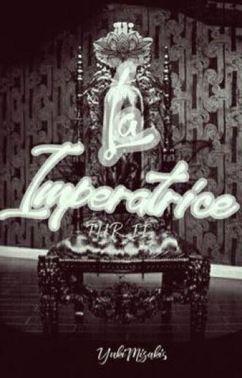 THR II: LA IMPERATRICE [SLOW UPDATE]