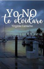 Yo NO te olvidaré® by Virginiasinfin