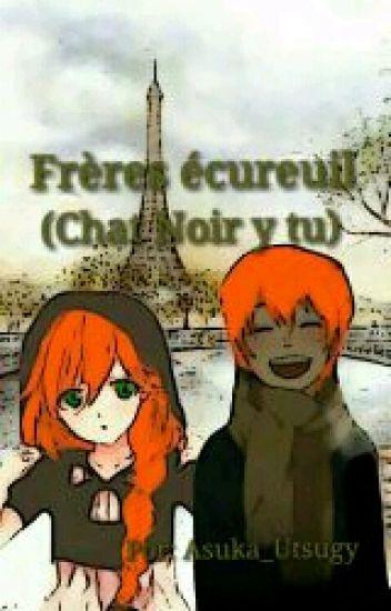 Frères écureuil (Chat Noir y tu)