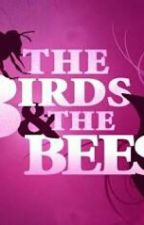The Birds And The Bees by AuthorReading