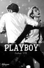 [Longfic / ChanBaek] PLAYBOY [H] by vyvybvy