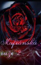 Mafiánská Růže 2 by JanaVoldrichova
