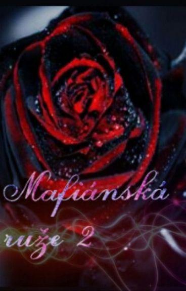 Mafiánská Růže 2