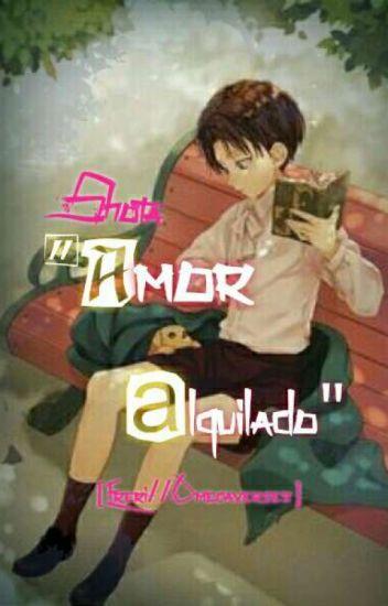 """""""Amor alquilado"""" ☆Ereri//Omegaverse☆"""