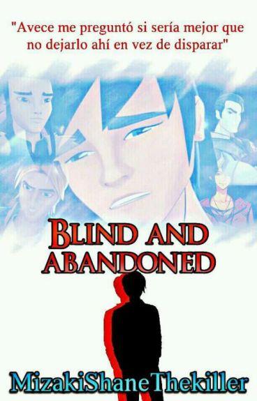blind and abandoned (Bajoterra/yaoi)