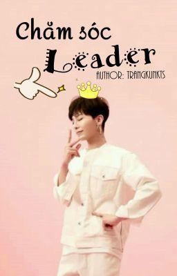 [GTOP] Chăm Sóc Leader