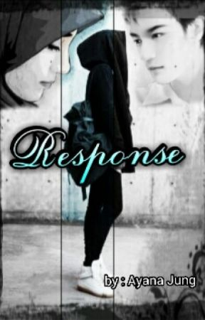 RESPONSE  by AyanaJung