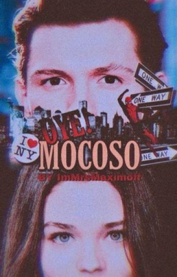 Oye Mocoso | Peter Parker