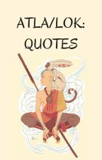 ATLA/LOK: Quotes by _rara-chan