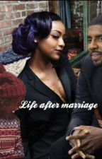 Life after Marriage by KristenHarris7