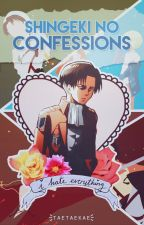 ☑ Shingeki no Confessions. by taetaekae