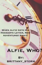 Alfie, Who? by brittany_storm