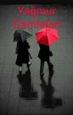 Yağmur Damlaları by SenaKaran4