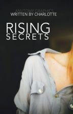 Rising Secrets by Delina