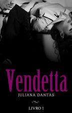 Vendetta! - Degustação by Ju-Dantas