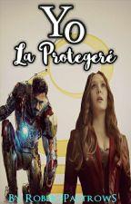 Yo La Protegere (Terminada)  by GirlOfDreams_