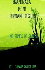 NO SOMOS DE SANGRE (ENAMORADA DE MI HERMANO POSTIZO) by TamaraSantosLeiva