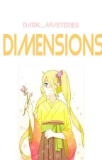 DIMENSIONS (A NARUTO FAN-FIC) by Dark_Mysteries