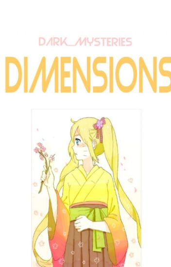 DIMENSIONS (A NARUTO FAN-FIC)