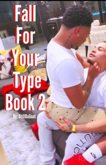 Fall For Your Type: Book 2 *Discontinued*