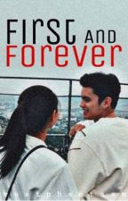First and Forever [James and Nadine] by vastphantasm