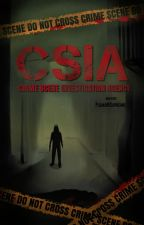 CSIA:Crime Scene Investigation Agency by PlumaNiSupremo