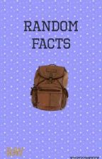 Random Facts  by ray_of_sunshine2320