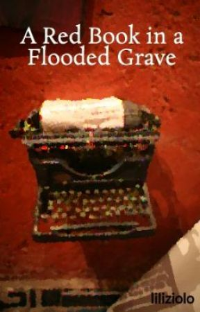 A Red Book in a Flooded Grave by liliziolo