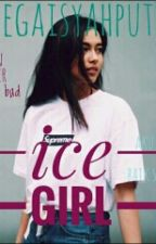 Ice Girl by MegaAisyahPutr