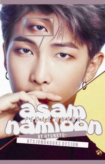 [✔] Asam Pedas Untuk Namjoon - 김남준