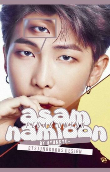 Asam Pedas Untuk Namjoon + knj