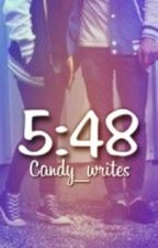 5:48 (Grapeapplesauce Fanfic) by Candy_Writes