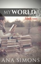 My World by AnaSimons