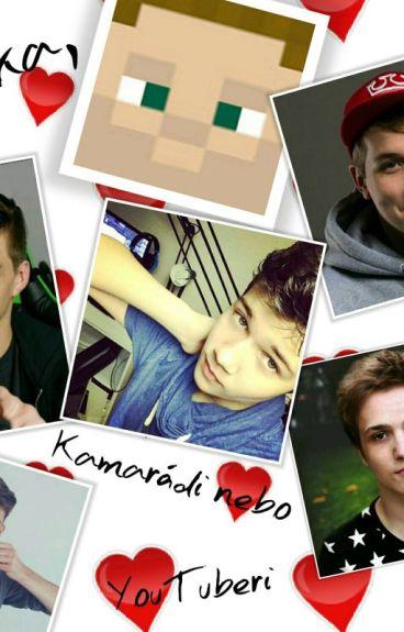 Láska,kamarádi nebo YouTubeři? w/MarweX,Kovy,Martin,Jirka,GEJMR,MenT