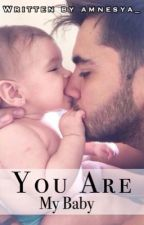 You Are My Baby  by amnesya_