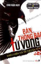 Bản thông báo tử vong - Chu Hạo Huy (Trinh thám-HĐ) by NganBerry