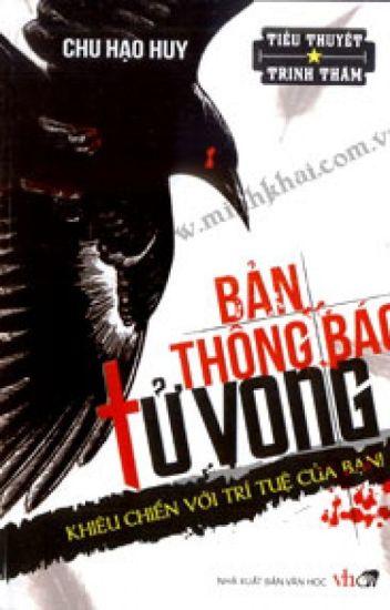 Bản thông báo tử vong - Chu Hạo Huy (Trinh thám-HĐ)