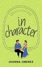 In Character [A ReyNico Fanfic] by Jules-Albert