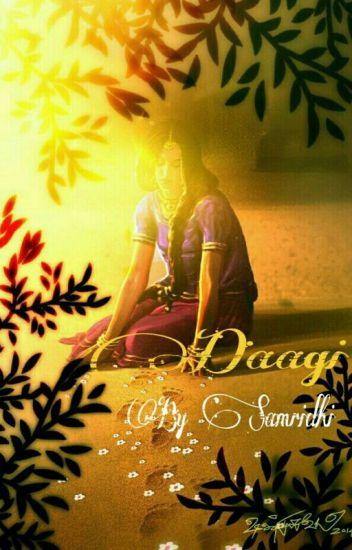 ~Daagi~ by Samridhi #Wattys2016