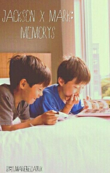 Jackson X Mark:Memorys [Markson]