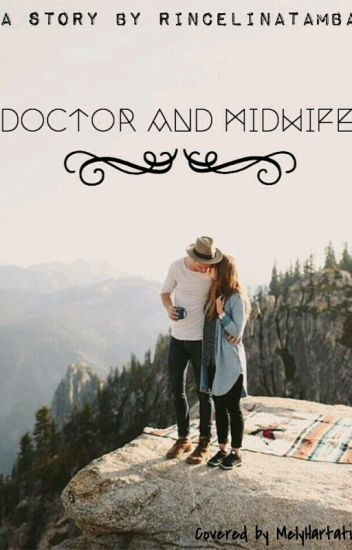 Doctor and Midwife (COMPLETED)