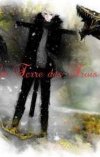 La Terre des Trois by Nevalia-Yui
