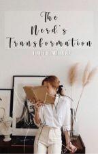 The Nerd's Transformation by Thebadgirlfreak